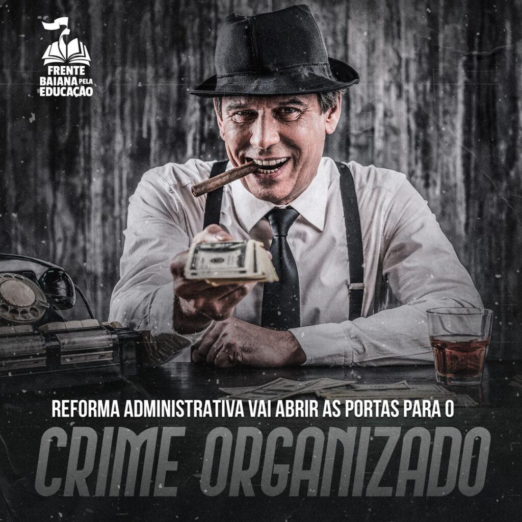 ReformaAbrePortasCrimeOrganizado